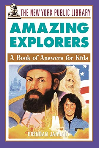 9780471392910: The New York Public Library Amazing Explorers: A Book of Answers for Kids