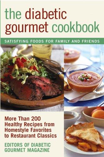 The Diabetic Gourmet Cookbook: More Than 200: Editors of Diabetic