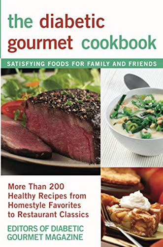 9780471393269: The Diabetic Gourmet Cookbook: More Than 200 Healthy Recipes from Homestyle Favorites to Restaurant Classics