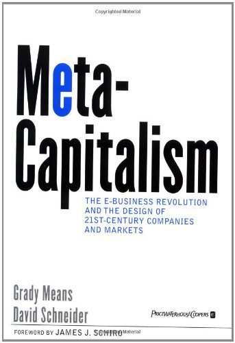 9780471393351: MetaCapitalism: The e-Business Revolution and the Design of 21st-Century Companies and Markets