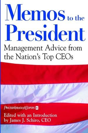 9780471393382: Memos to the President: Management Advice From the Nation's Top CEOs