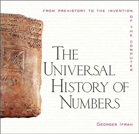 9780471393405: The Universal History of Numbers: From Prehistory to the Invention of the Computer