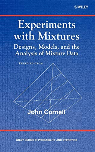 9780471393672: Experiments with Mixtures: Designs, Models, and the Analysis of Mixture Data