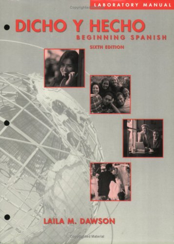 9780471394198: Laboratory Manual without Answer Key to accompany Dicho y Hecho Beginning Spanish 6e