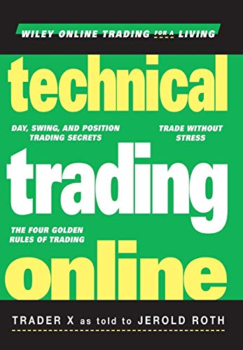 9780471394211: Technical Trading Online (Wiley Online Trading for a Living Series)