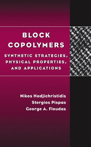 9780471394365: Block Copolymers: Synthetic Strategies, Physical Properties, and Applications