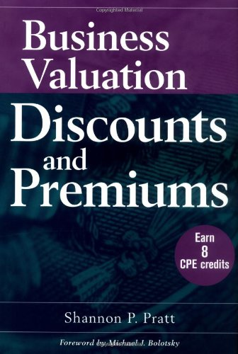 9780471394488: Business Valuation Discounts and Premiums