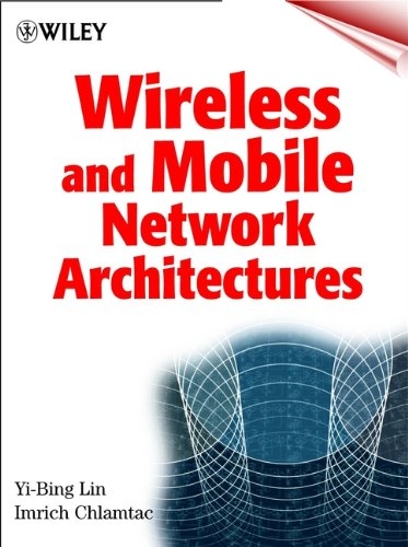 9780471394921: Wireless and Mobile Network Architectures