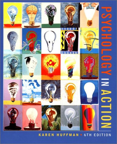 9780471394952: Psychology in Action, 6th Edition