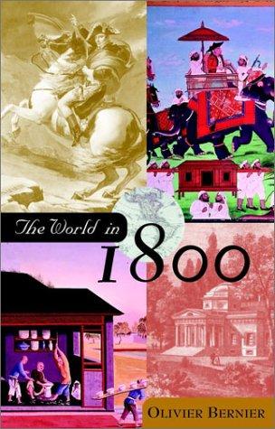The World in 1800: Bernier, Olivier