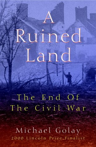 9780471395256: A Ruined Land: The End of the Civil War