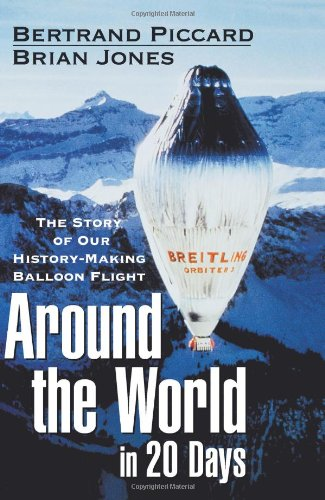 9780471395379: Around the World in 20 Days: The Story of Our History-Making Balloon Flight