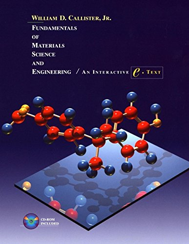 9780471395515: Fundamentals of Materials Science and Engineering: An Interactive e . Text, 5th Edition