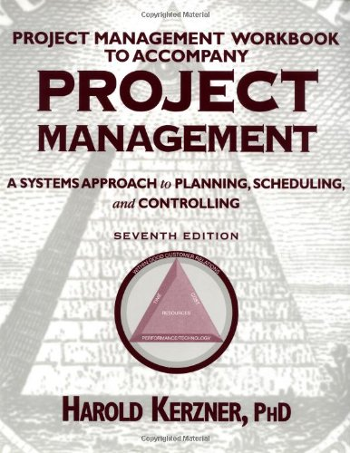 9780471395546: Project Management: A Systems Approach to Planning, Scheduling, and Controlling, Project Management