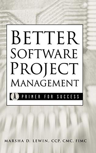 9780471395553: Better Software Project Management: A Primer for Success