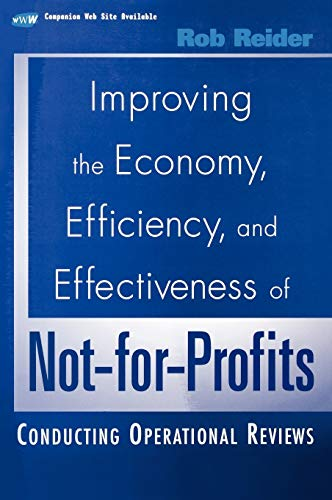 9780471395737: Improving the Economy, Efficiency, and Effectiveness of Not-For Profits: Conduction Operational Reviews