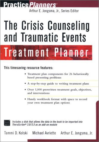 9780471395881: The Crisis Counseling and Traumatic Events Treatment Planner (Book with T-Pro Diskette)