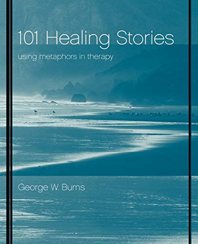 9780471395898: 101 Healing Stories: Using Metaphors in Therapy