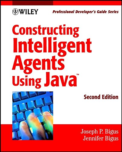 9780471396017: Constructing Intelligent Agents Using Java: Professional Developer's Guide, 2nd Edition
