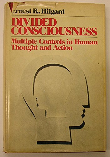 9780471396024: Divided Consciousness: Multiple Controls in Human Thought and Action (Wiley series in behavior)