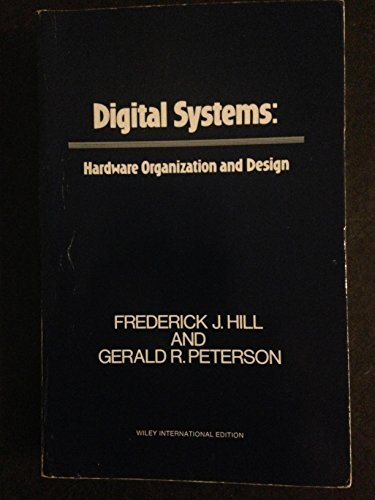 9780471396062: Digital Systems: Hardware Organization and Design