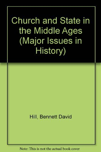 Church and State in the Middle Ages: Hill, Bennett D. (ed.)