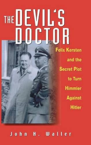 9780471396727: The Devil's Doctor: Felix Kersten and the Secret Plot to Turn Himmler Against Hitler