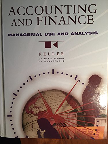 Accounting and Finance : Managerial Use and: Paul D. Kimmel