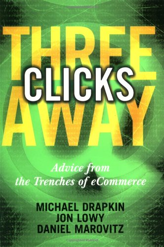 9780471396826: Three Clicks Away: Advice from the Trenches of eCommerce