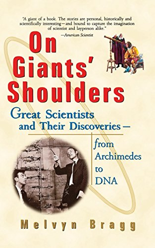 9780471396840: On Giants' Shoulders: Great Scientists and Their Discoveries From Archimedes to DNA