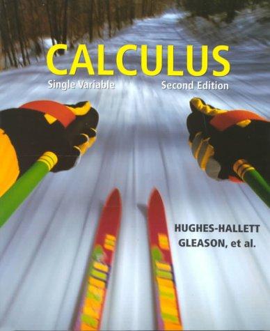 Calculus: Single Variable: Hughes-Hallett, Deborah