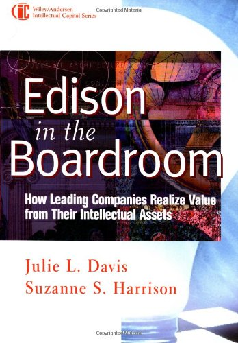 9780471397366: Edison in the Boardroom: How Leading Companies Realize Value from Their Intellectual Assets