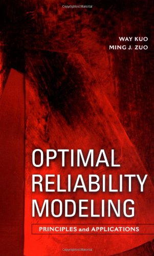 9780471397618: Optimal Reliability Modeling: Principles and Applications