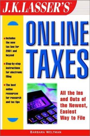 J.K. Lasser's Online Taxes (0471397806) by Weltman, Barbara; Hannon, Kerry
