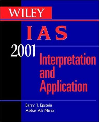 9780471397960: Wiley Ias 2001: Interpretation and Application of International Accounting Standards 2001