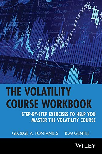 9780471398172: The Volatility Course Workbook: Step-by-Step Exercises to Help You Master The Volatility Course