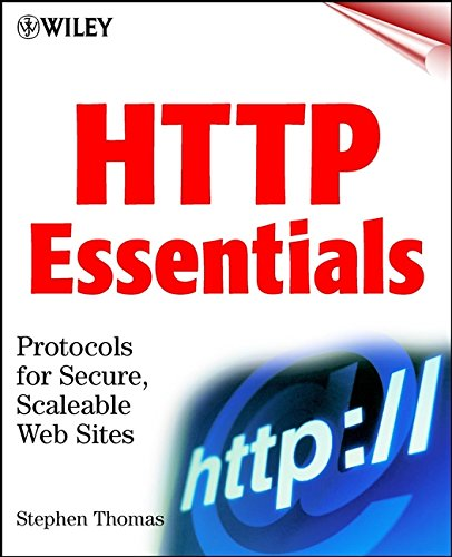 9780471398233: HTTP Essentials: Protocols for Secure, Scaleable Web Sites