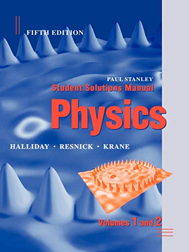 9780471398295: Student Solutions Manual to Accompany Physics, 5th Edition