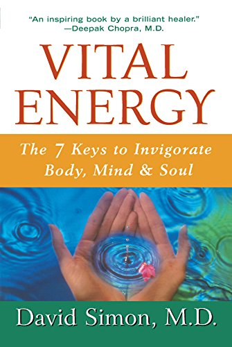9780471398592: Vital Energy: The 7 Keys to Invigorate Body, Mind, and Soul