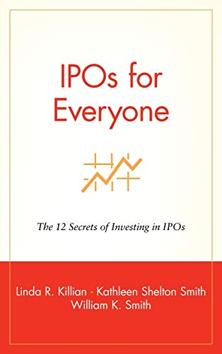 9780471399155: Ipos for Everyone: The 12 Secrets of Investing in Ipos