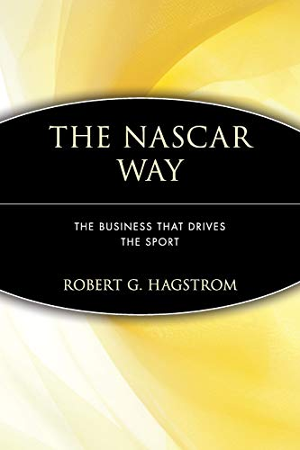 9780471399209: The NASCAR Way: The Business That Drives the Sport