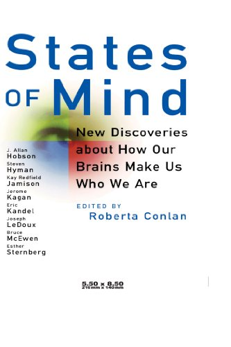 9780471399735: States of Mind: New Discoveries About How Our Brains Make Us Who We Are