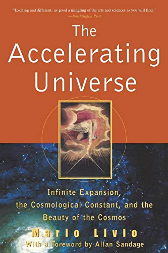 9780471399766: The Accelerating Universe: Infinite Expansion, the Cosmological Constant, and the Beauty of the Cosmos