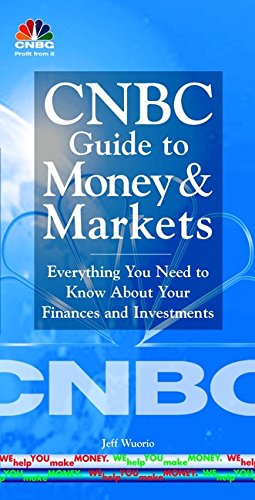 9780471399933: CNBC Guide to Money and Markets: Everything You Need to Know About Your Finances and Investments