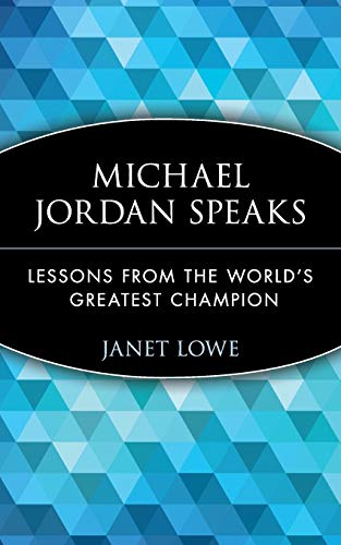 9780471399964: Michael Jordan Speaks: Lessons from the World's Greatest Champion