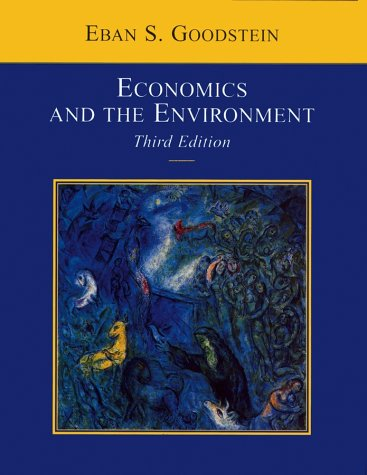 9780471399988: Economics and the Environment, 3rd Edition