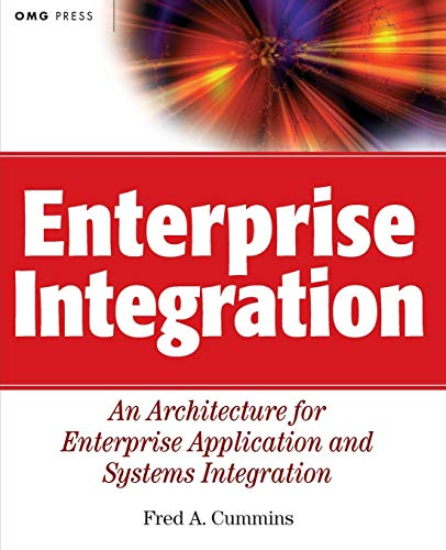 9780471400103: Enterprise Integration: An Architecture for Enterprise Application and Systems Integration
