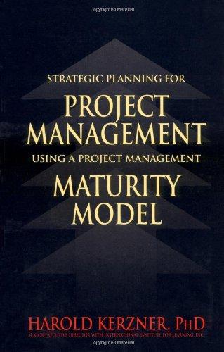 Strategic Planning for Project Management Using a: Kerzner, Harold R.