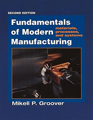 9780471400516: Fundamentals of Modern Manufacturing: Materials, Processes and Systems