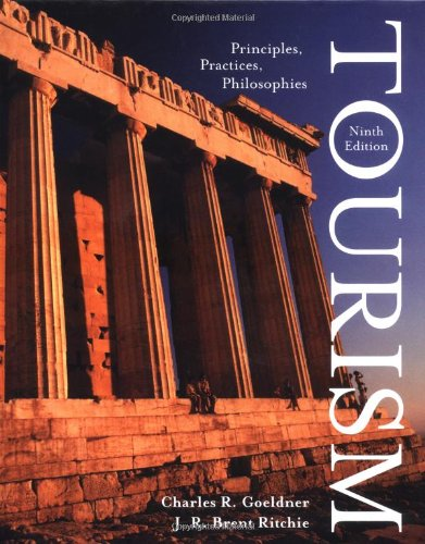 9780471400615: Tourism: Principles, Practices, Philosophies